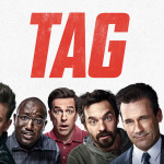 TAG: Κωμωδία Στις 21:00 Σε Α' Τηλεοπτική Προβολή Από Το Star