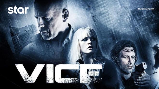 Η ταινία VICE: Η ΠΟΛΗ ΤΗΣ ΒΙΑΣ σε Α' Τηλεοπτική Προβολή από το Star